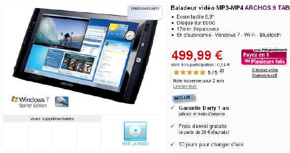 Archos 9 PCTablet Baladeur vidéo MP3-MP4 - Prix 499,99 Euros Darty.com
