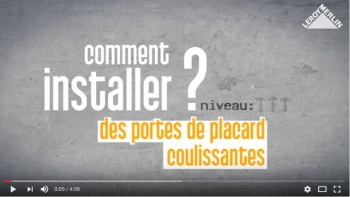 Comment installer des portes de placard coulissantes ? Video Leroy Merlin